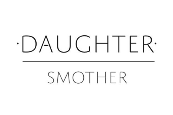 "TRACK/MP3: DAUGHTER - ""SMOTHER"""