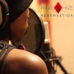 ANGEL HAZE | Reservation (True Panther/Biz 3)