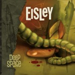 EISLEY | Deep Space (Equal Vision Records)