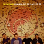 THE SWELLERS | Running Out Of Places To Go (Snowbird Songs)