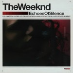 THE WEEKND | Echoes Of Silence