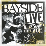 BAYSIDE :: Live At The Bayside Social Club 12""