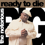 NOTORIOUS B.I.G. :: Ready To Die 12""